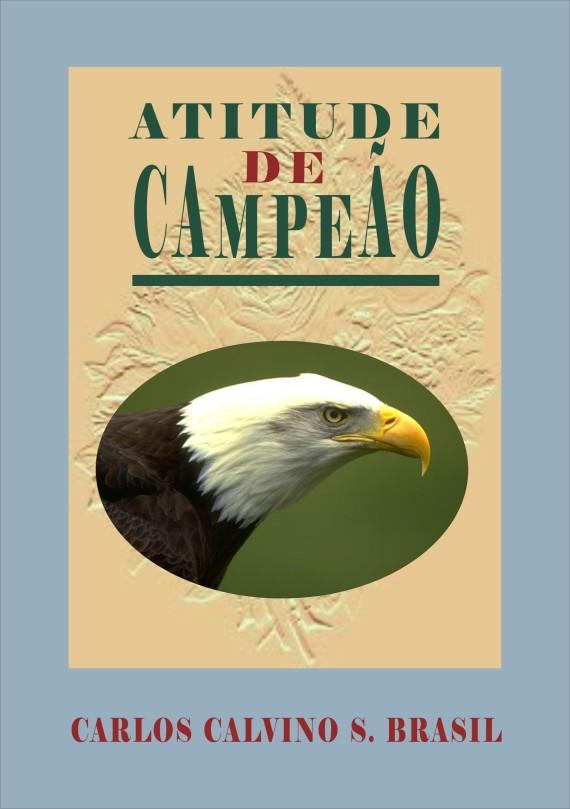 """Capa do Livro """"Atitude de Campeão"""""""